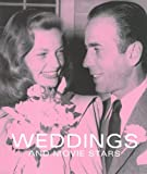 img - for Weddings and Movie Stars book / textbook / text book