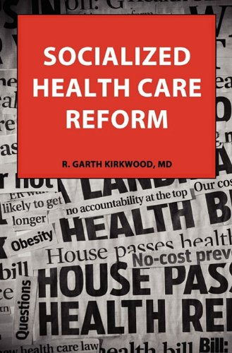 SOCIALIZED HEALTH CARE REFORM