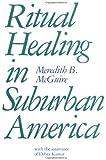 Ritual Healing in Surburban America