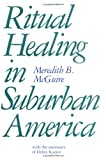 img - for Ritual Healing in Surburban America book / textbook / text book