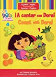 ¡A contar con Dora! (Count with Dora!) (Dora the Explorer) (1416935673) by Beinstein, Phoebe