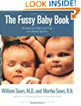 The Fussy Baby Book: Parenting Your H...