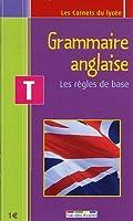 Grammaire anglaise Tle : Les règles de base