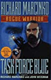 Task Force Blue (Rogue Warrior) (0671799584) by Richard Marcinko
