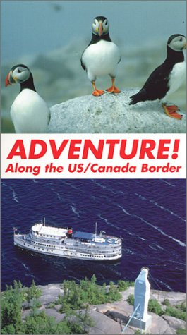 Adventure! Along the U.S. / Canada Boarder [VHS]