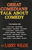 Great Comedians Talk About Comedy