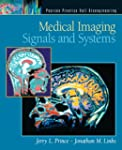 Medical Imaging Signals and Systems:...