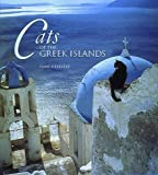 Cats of the Greek Islands (0500278318) by Silvester, Hans