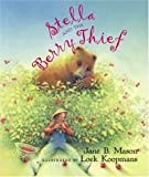 img - for Stella and the Berry Thief book / textbook / text book