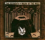 Mark Of The Mole/Intermission By Residents (2013-09-09)