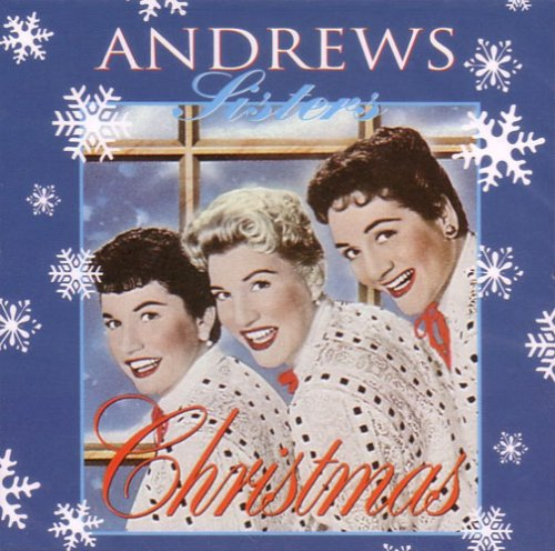 The Andrews Sisters - The Andrews Sisters Christmas - Zortam Music