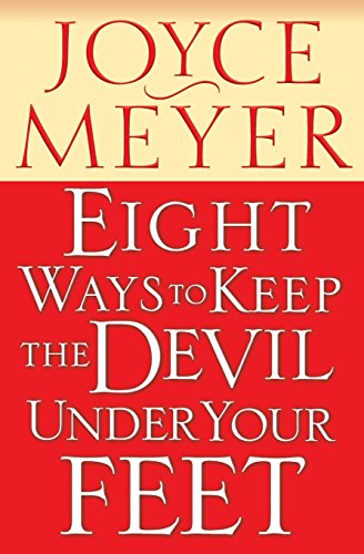 Eight Ways to Keep the Devil Under Your Feet (How To Defeat The Devil compare prices)