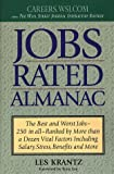 Jobs Rated Almanac: The Best and Worst Jobs - 250 in All - Ranked by More Than a Dozen Vital Factors Including Salary, Stress, Benefits and More (0312183992) by Krantz, Les