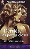 Derriere Les Portes Closes (French Edition) (2290040525) by McKenna, Shannon