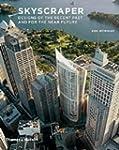 Skyscraper: Designs of the Recent Pas...