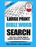 img - for Large Print Bible Word Search Volume 2: 100 Bible Related Word Search Puzzles book / textbook / text book