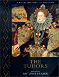 The Tudors (A Royal History of England) (0520228049) by Williams, Neville