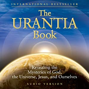 The Urantia Book (Part 1 and Part 2) Audiobook