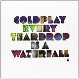 """Every Teardrop Is a Waterfall [7"""" VINYL]"""