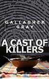 A Cast of Killers (Hubbert & Lil Book 2)