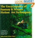 The Encyclopedia of Fantasy and Science Fiction Art Techniques (Encyclopedia)