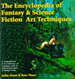 John Grant The Encyclopedia of Fantasy and Science Fiction Art Techniques (Encyclopedia)