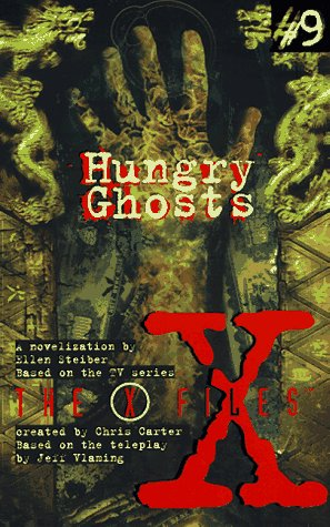 X Files YA #09 Hungry Ghosts, Ellen Steiber, Cliff Nielsen