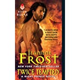 Twice Tempted: A Night Prince Novel ~ Jeaniene Frost