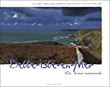 echange, troc Philip Plisson, Véronique Méter - Belle-Isle-en-Mer, la bien-nommée