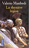 echange, troc Valerio Manfredi - La dernière légion