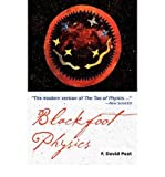 Blackfoot Physics (1578633710) by Peat, F. David