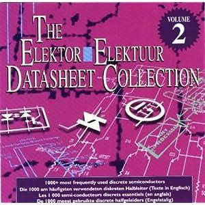 The Elektor Datasheet Collection.  2. Vollständige Datenblätter der 1.000 meistgebrauchten diskreten Halbleiter im unverfälschten Original des Herstellers (also in englischer Sprache) auf CD-ROM: v. 2