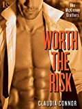 Worth the Risk (The McKinney Brothers, Book 2)