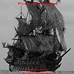 Pirate Ghost Ships: 31 Horrifying Tales from the Dead, Book 6 | Drac Von Stoller