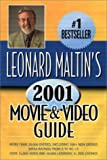 Leonard Maltin's Movie and Video Guide 2001 (Leonard Maltin's Movie Guide) (0452281873) by Leonard Maltin