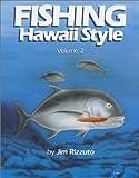 Fishing Hawaii Style Vol.2
