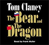 The Bear and the Dragon (Tom Clancy)