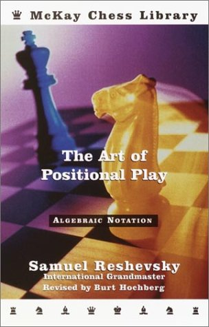 The Art of Positional Play (Chess Positional compare prices)