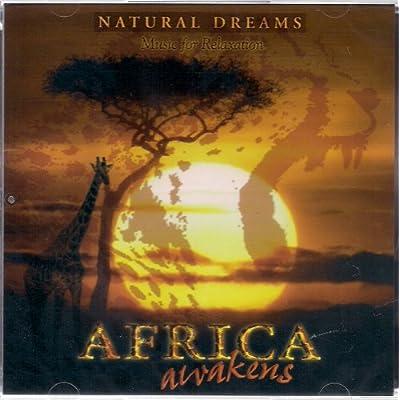 Amazon.com: Various: Africa Awakens: Natural Dreams (Music for