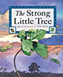 The Strong Little Tree (185430738X) by Peacock, Helen