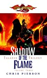 Shadow of the Flame (Dragonlance: The Taladas Trilogy, Vol. 3)