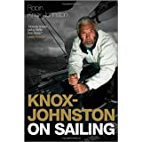 Knox-Johnston on Sailing (Wiley Nautical)by Robin Knox-johnston