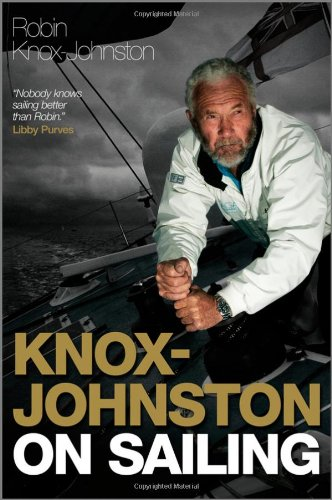 Knox-Johnston on Sailing (Wiley Nautical)