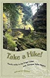 Take a Hike!: Family Walks in the Finger Lakes and Genesee Valley Region (Trail Guidebooks)