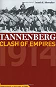 Tannenberg: Clash of Empires 1914 (Cornerstones of Military History): Dennis Showalter: 9781574887815: Amazon.com: Books