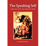 The Speaking Self: Language Lore and English Usage