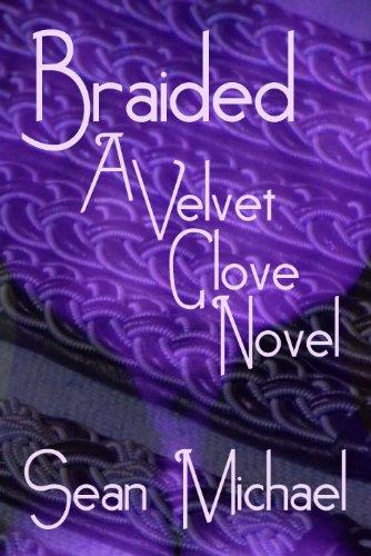 Braided (Velvet Glove)