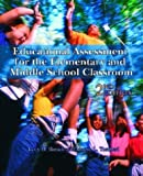 Educational Assessment for the Elementary and Middle School Classroom (2nd Edition)