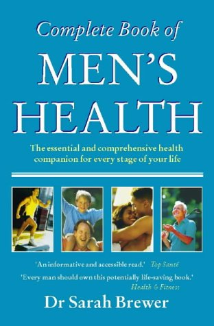 The Complete Book Of Men'S Health: New Edition
