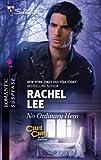 No Ordinary Hero (Silhouette Romantic Suspense #1643) (037327713X) by Lee, Rachel
